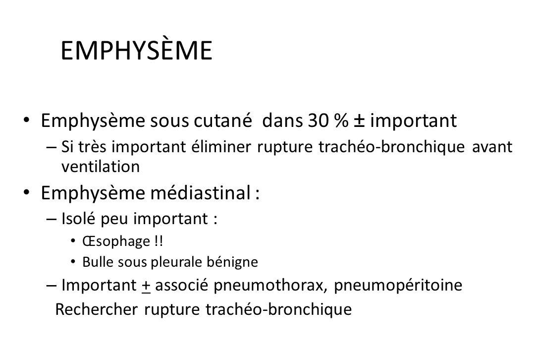 EXAMEN THORACIQUE (inspection, auscultation, palpation légère) Emphysème sous cutané : crépitement traduisant air sous cutané Hématome, contusion, poi