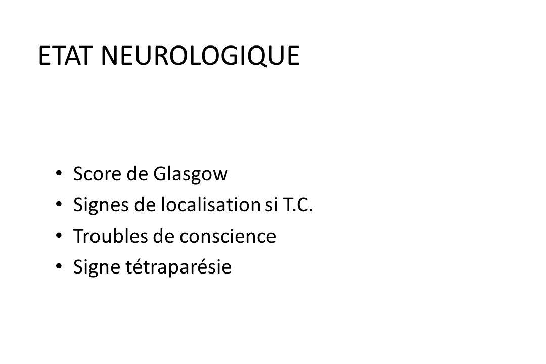 TRAUMATISMES THORACIQUES « facteurs de gravité » Etat neurologique Etat cardio-respiratoire – PaO2 < 60 mmHg – PaCO2 > 50 mmHg ==> ventilation mécaniq