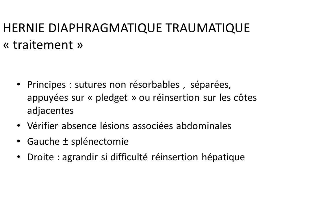 RUPTURE DU DIAPHRAGME Lésions associées orientent le diagnostic : – Fractures multiples côtes 26 à 75 % des cas – Traumatisme splénique 20 % – Traumat