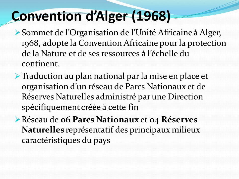 Convention dAlger (1968) Sommet de lOrganisation de lUnité Africaine à Alger, 1968, adopte la Convention Africaine pour la protection de la Nature et de ses ressources à léchelle du continent.