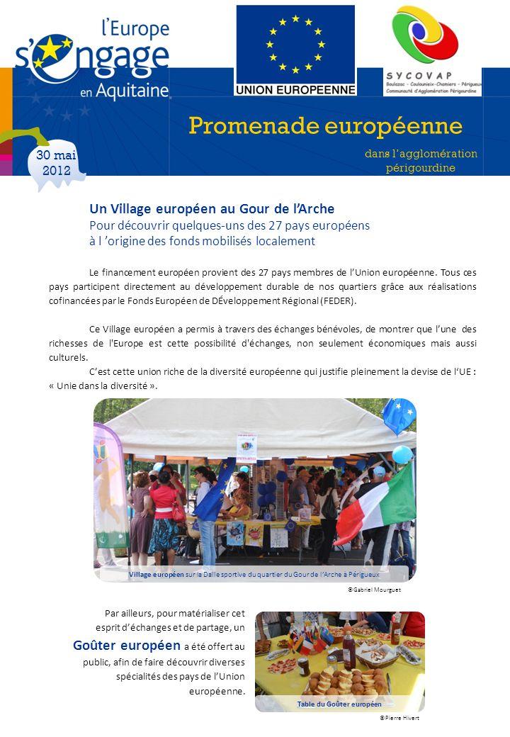 Un Village européen au Gour de lArche Pour découvrir quelques-uns des 27 pays européens à l origine des fonds mobilisés localement Le financement euro