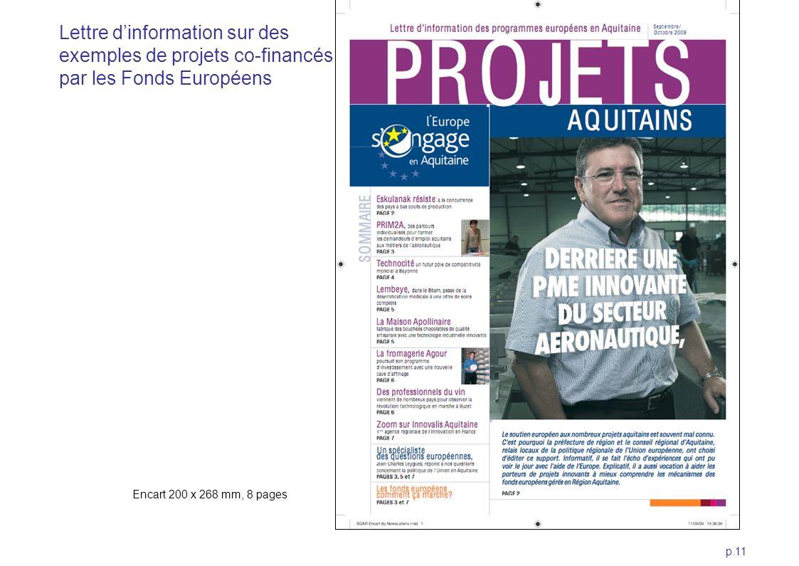 p.11 Encart 200 x 268 mm, 8 pages Lettre dinformation sur des exemples de projets co-financés par les Fonds Européens