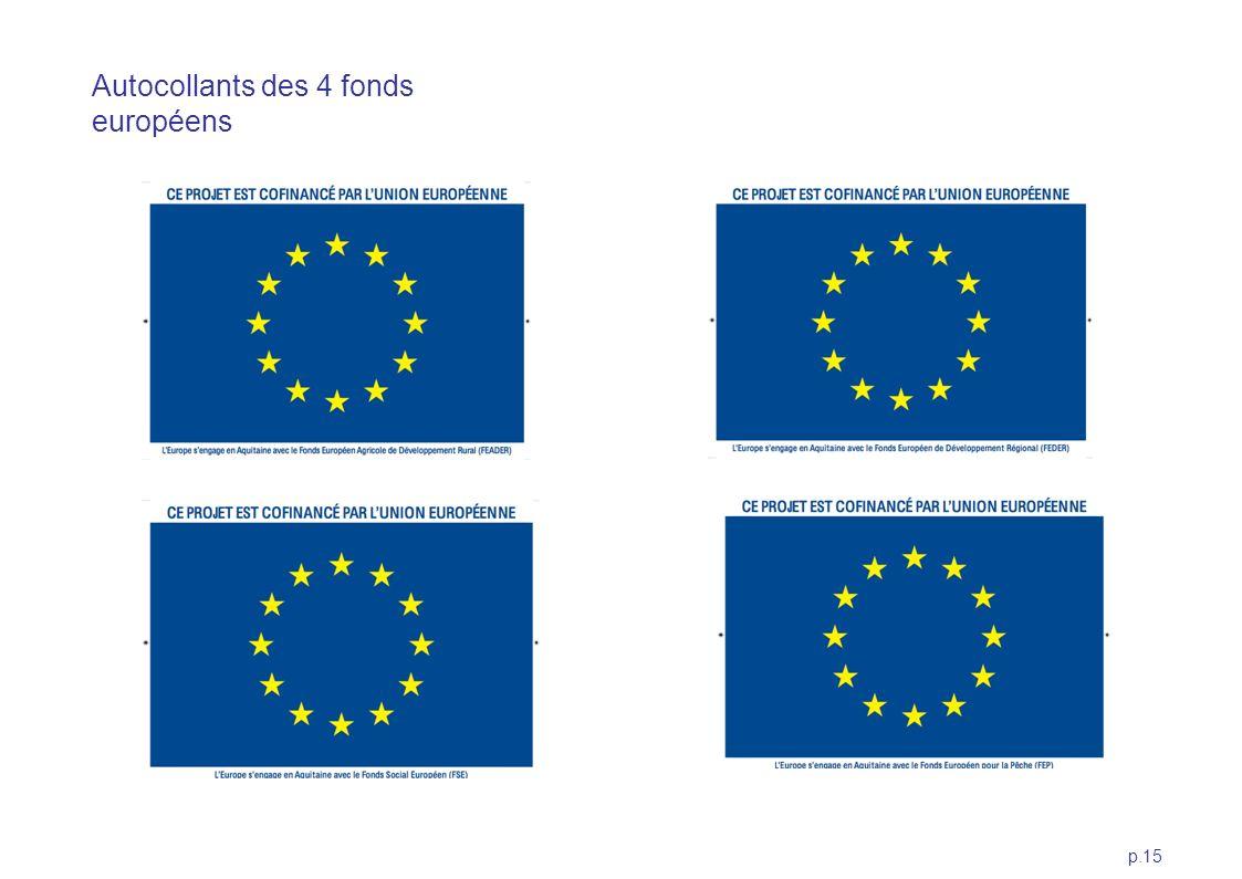 p.15 Autocollants des 4 fonds européens