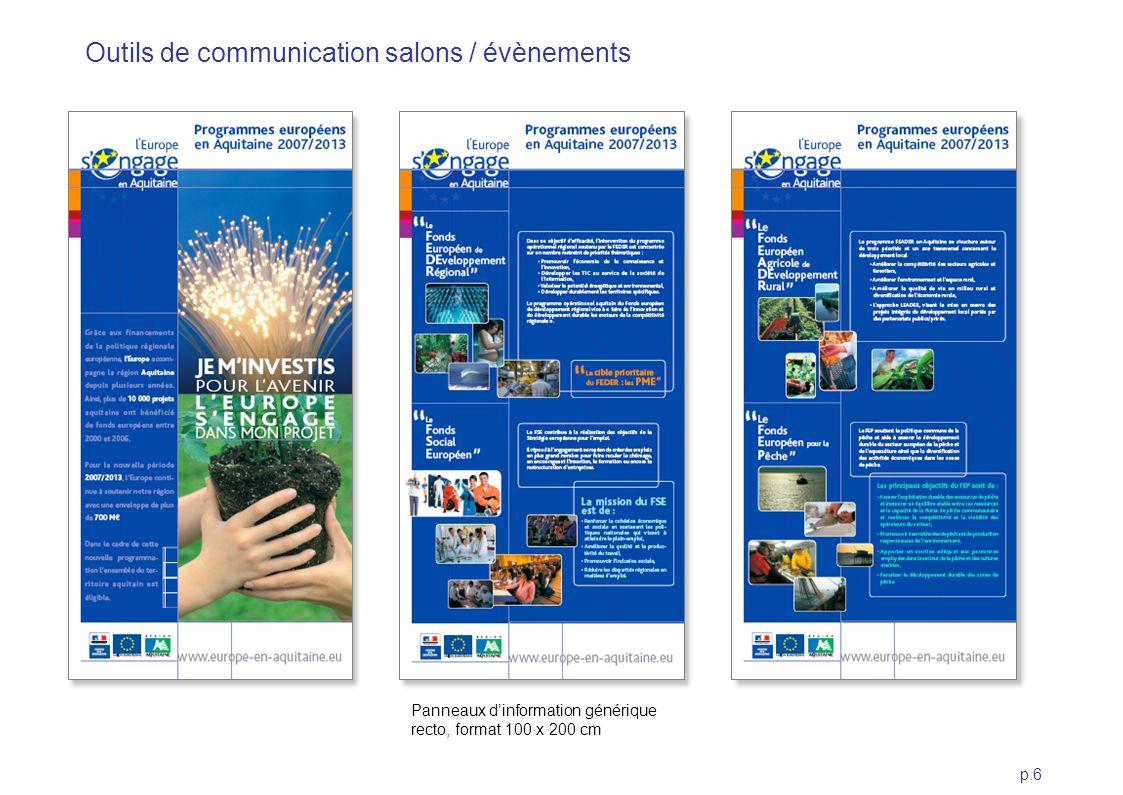 p.6 Panneaux dinformation générique recto, format 100 x 200 cm Outils de communication salons / évènements