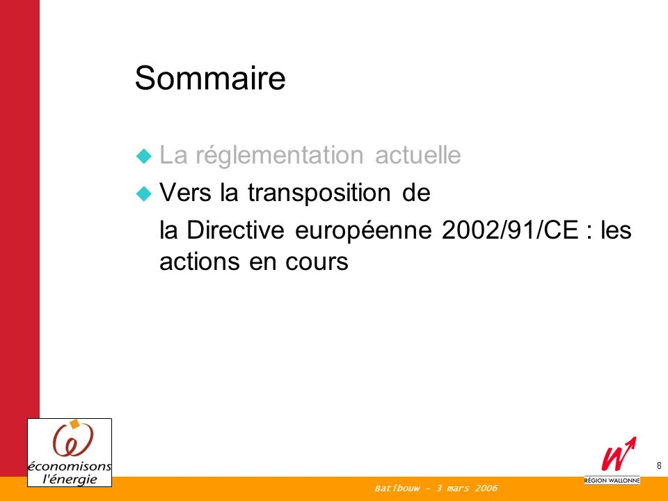 Batibouw - 3 mars 2006 9 La Directive européenne 2002/91/CE Exigences de la Directive : Méthode de calcul de la PEB (en énergie primaire) Exigences minimales portant sur : m la PE des bâtiments neufs (+ étude de faisabilité si > 1.000 m 2 ) m la PE des bâtiments existants (de + de 1.000 m 2 et faisant lobjet dune rénovation lourde) Certification de la PE de tous les bâtiments (horizon 2009) Inspection régulière des chaudières et des systèmes de climatisation (horizon 2009) Directive 2002/91/CE