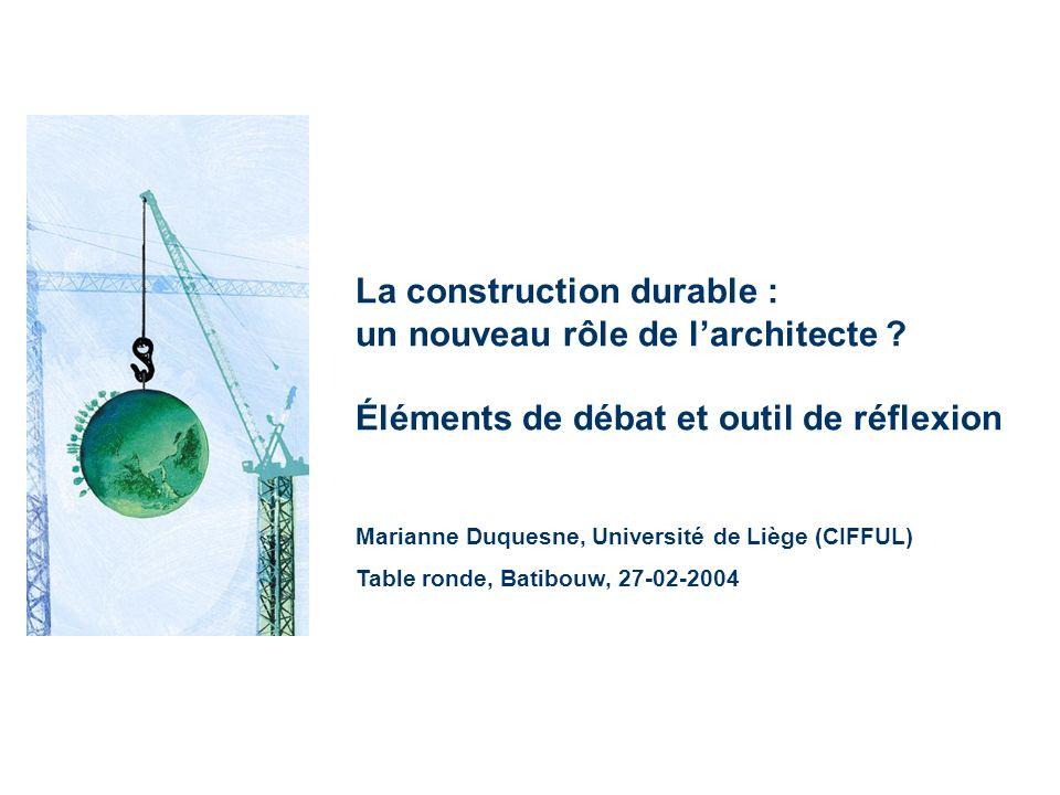La construction durable : un nouveau rôle de larchitecte .
