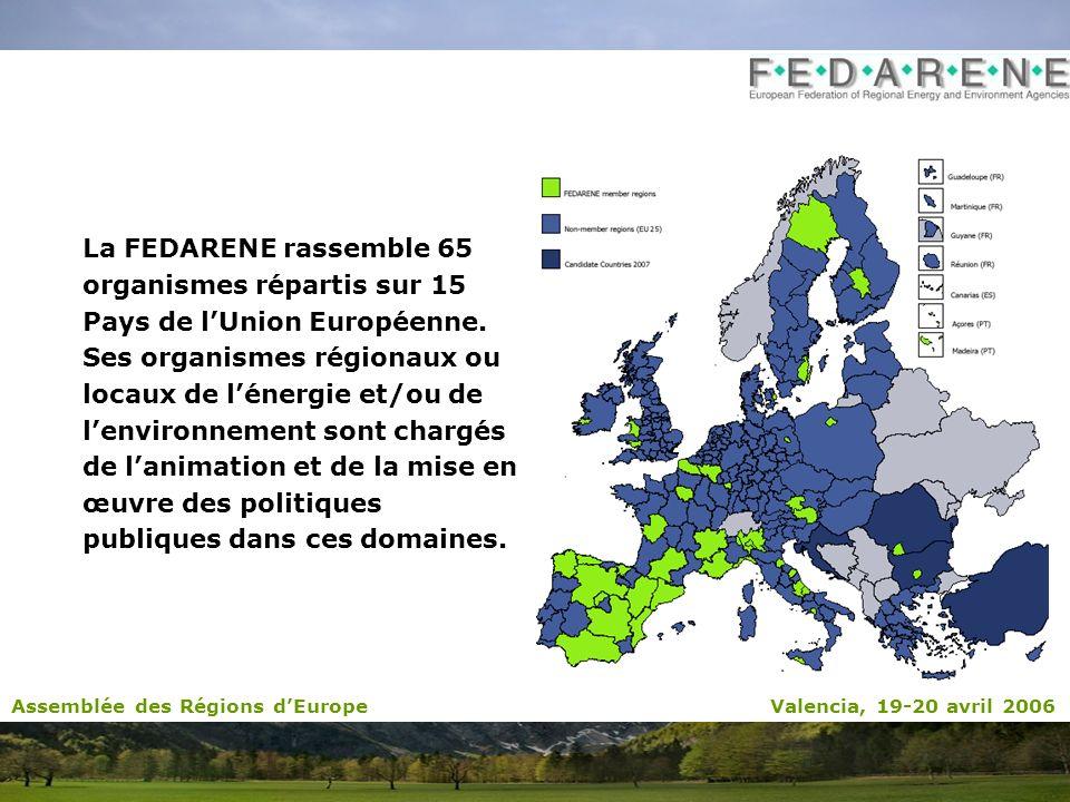 La FEDARENE rassemble 65 organismes répartis sur 15 Pays de lUnion Européenne. Ses organismes régionaux ou locaux de lénergie et/ou de lenvironnement