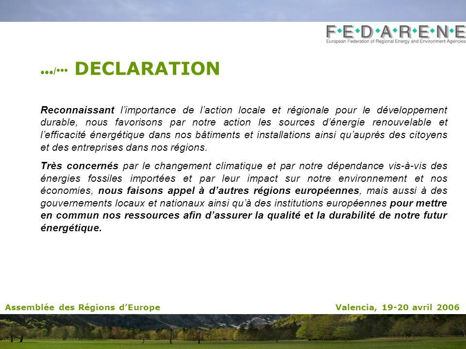 / DECLARATION Reconnaissant limportance de laction locale et régionale pour le développement durable, nous favorisons par notre action les sources dén