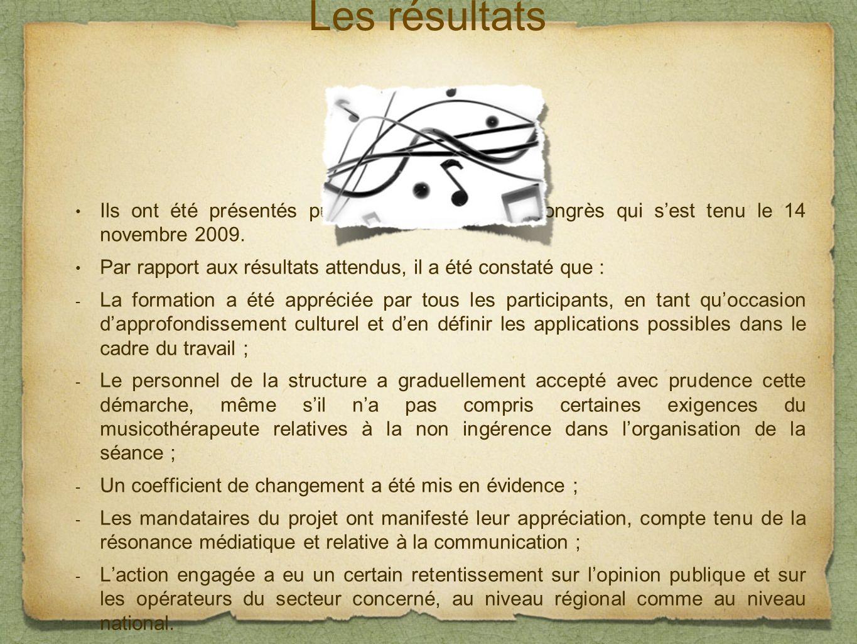Les résultats Ils ont été présentés publiquement lors dun congrès qui sest tenu le 14 novembre 2009.