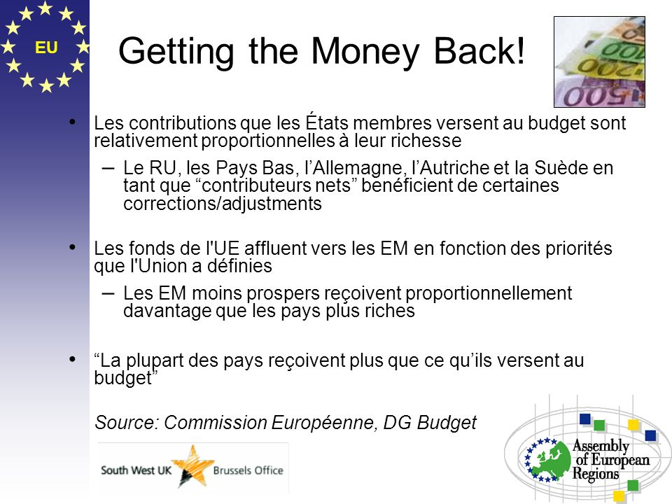 EU Getting the Money Back! Les contributions que les États membres versent au budget sont relativement proportionnelles à leur richesse – Le RU, les P