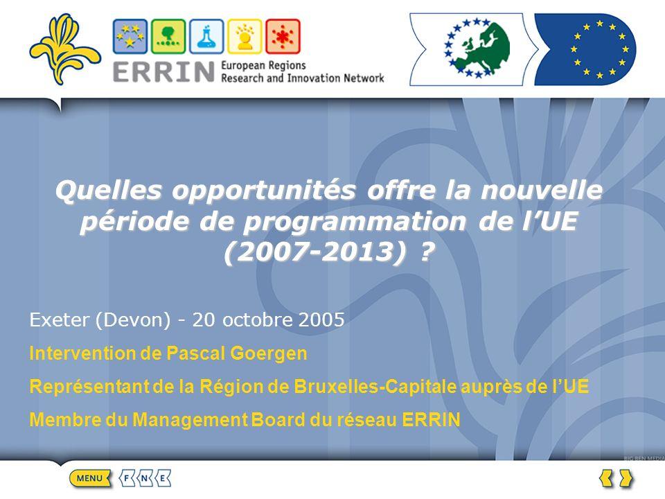 Quelles opportunités offre la nouvelle période de programmation de lUE (2007-2013) .