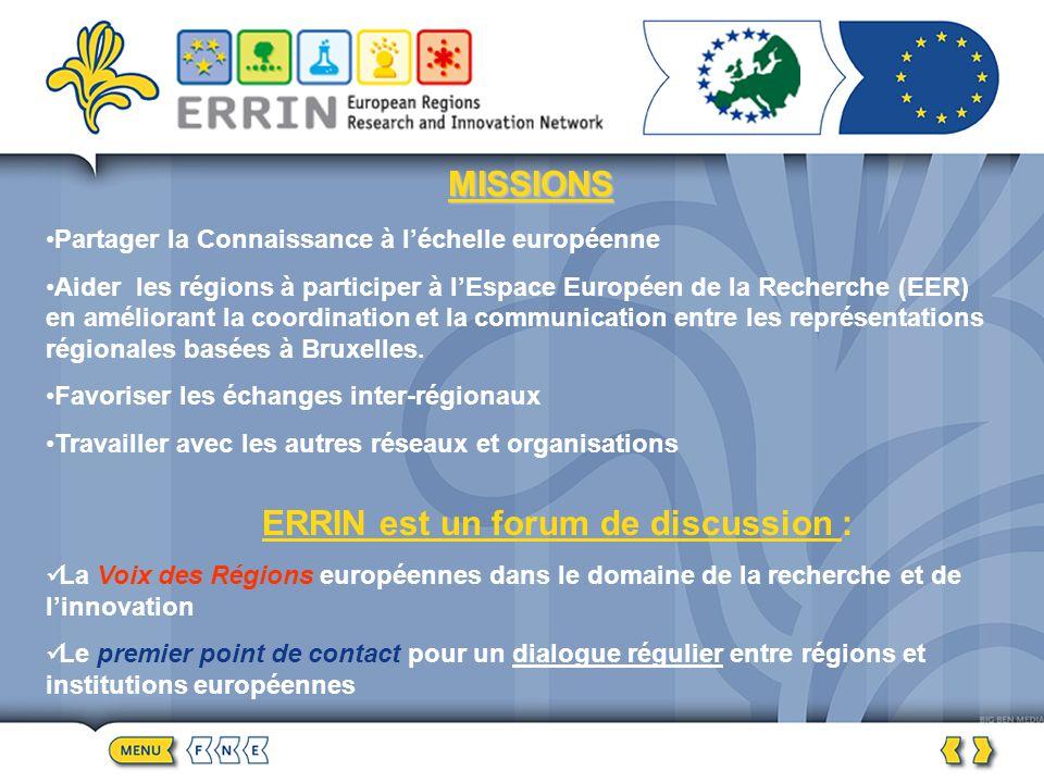 ORIGINE ERRIN a été initié en mars 2002 par 8 représentations régionales basées à Bruxelles, dont la région de Bruxelles-Capitale : Bruxelles-Capitale