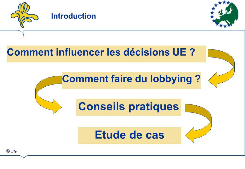 Comment influencer les décisions UE .Comment faire du lobbying .