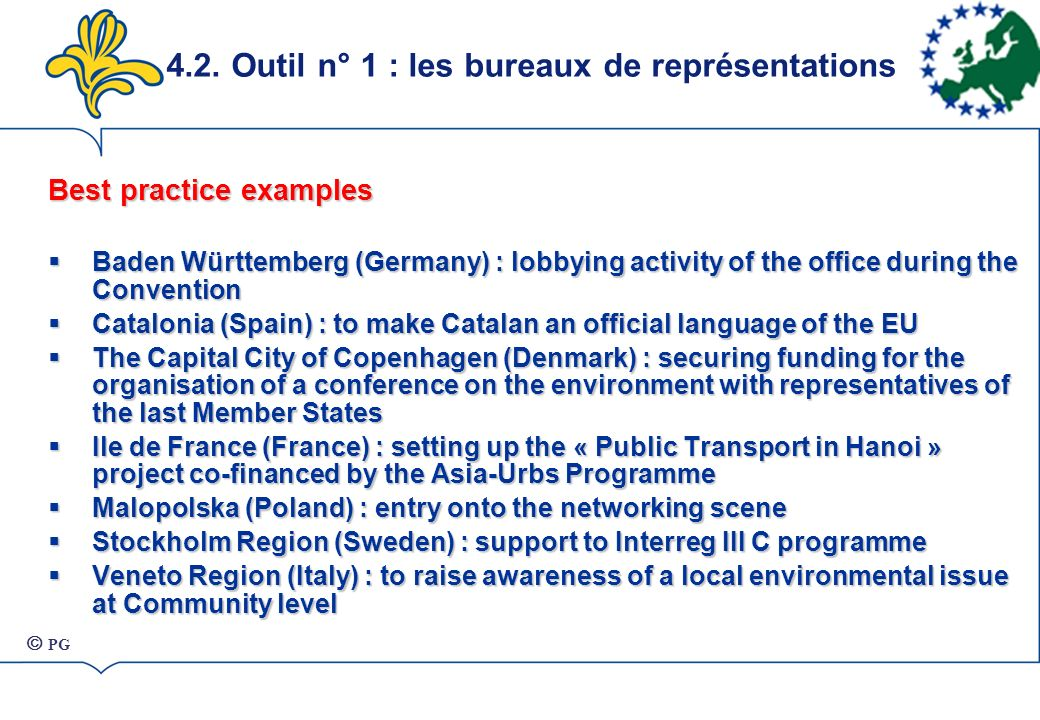 Best practice examples Baden Württemberg (Germany) : lobbying activity of the office during the Convention Baden Württemberg (Germany) : lobbying acti