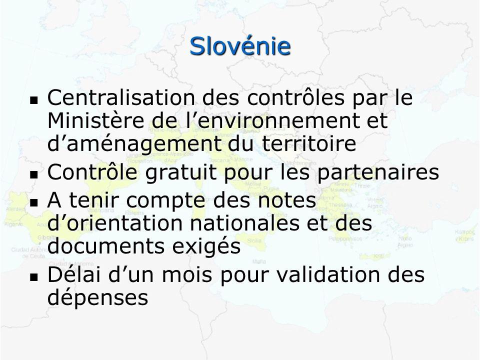 Slovénie Centralisation des contrôles par le Ministère de lenvironnement et daménagement du territoire Centralisation des contrôles par le Ministère d