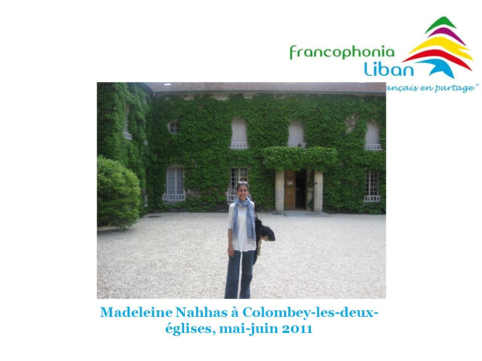 Madeleine Nahhas à Colombey-les-deux- églises, mai-juin 2011