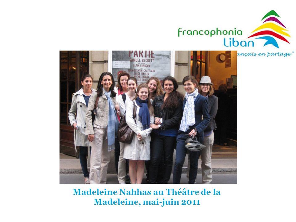 Madeleine Nahhas au Théâtre de la Madeleine, mai-juin 2011