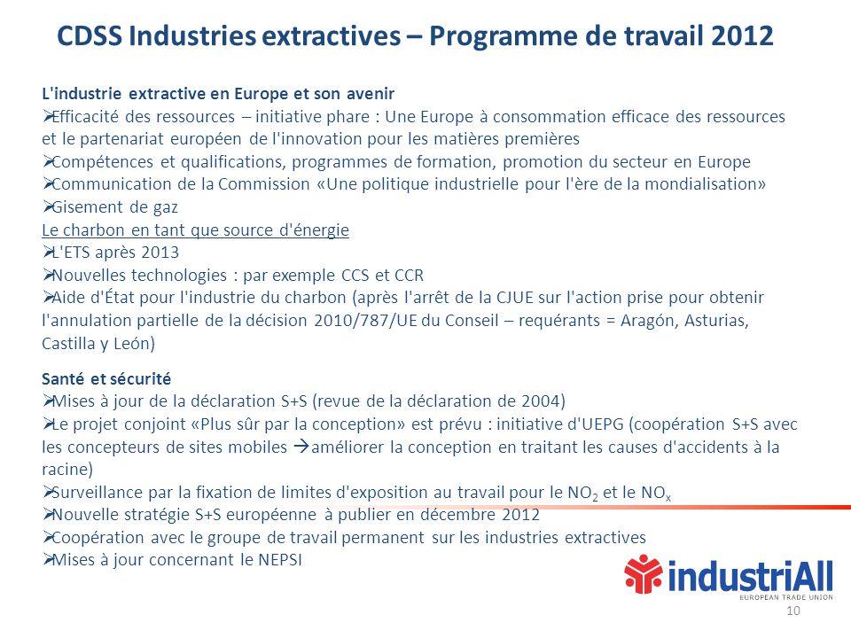 L'industrie extractive en Europe et son avenir Efficacité des ressources – initiative phare : Une Europe à consommation efficace des ressources et le