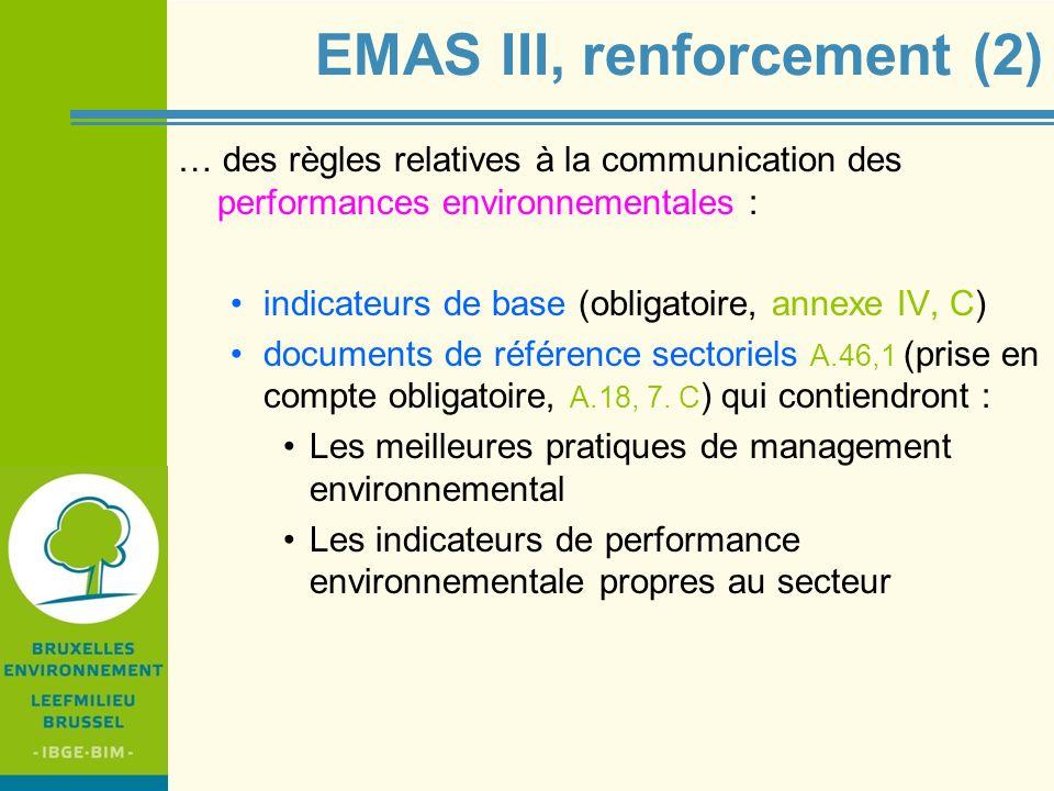 IBGE - BIM EMAS III, renforcement (2) … des règles relatives à la communication des performances environnementales : indicateurs de base (obligatoire,