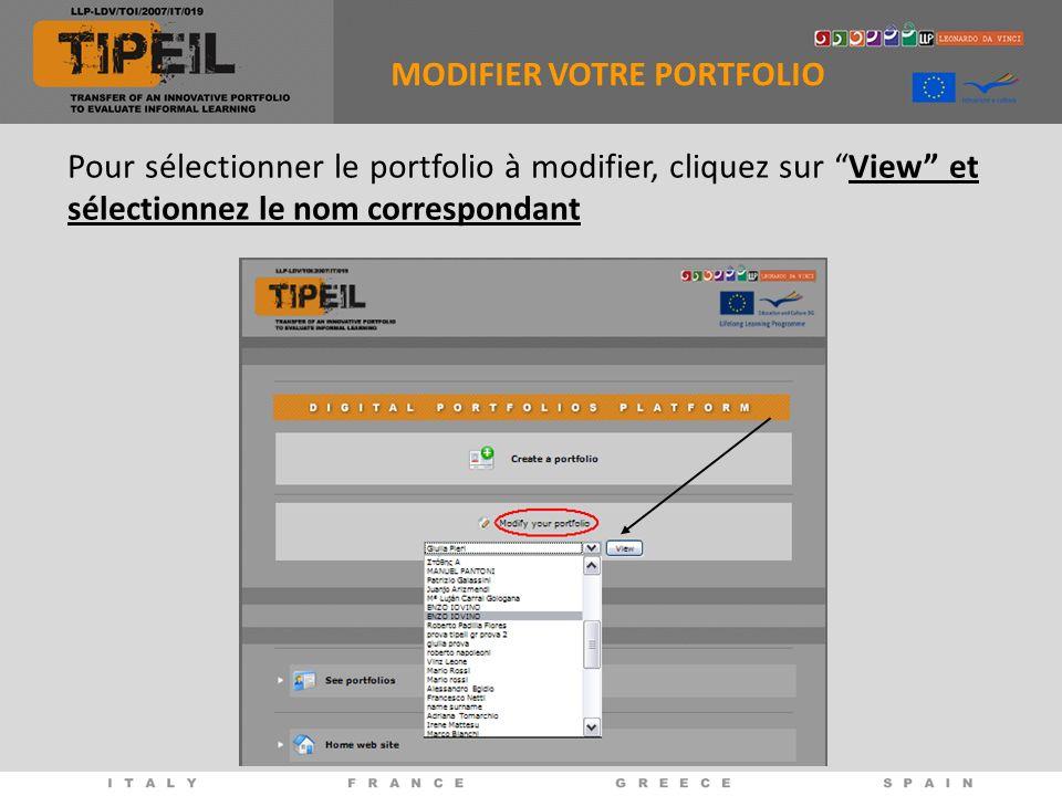 Pour sélectionner le portfolio à modifier, cliquez sur View et sélectionnez le nom correspondant MODIFIER VOTRE PORTFOLIO