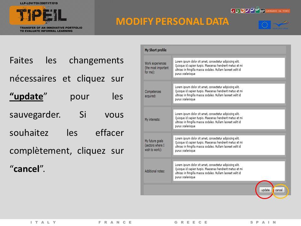 MODIFY PERSONAL DATA Faites les changements nécessaires et cliquez sur update pour les sauvegarder.