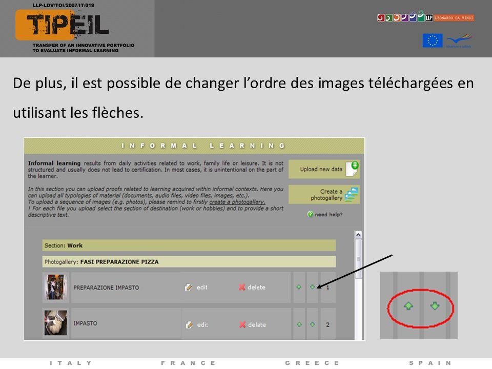 De plus, il est possible de changer lordre des images téléchargées en utilisant les flèches.
