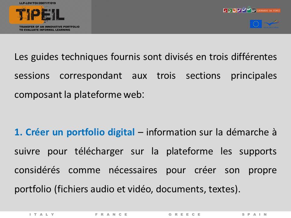 Les guides techniques fournis sont divisés en trois différentes sessions correspondant aux trois sections principales composant la plateforme web : 1.