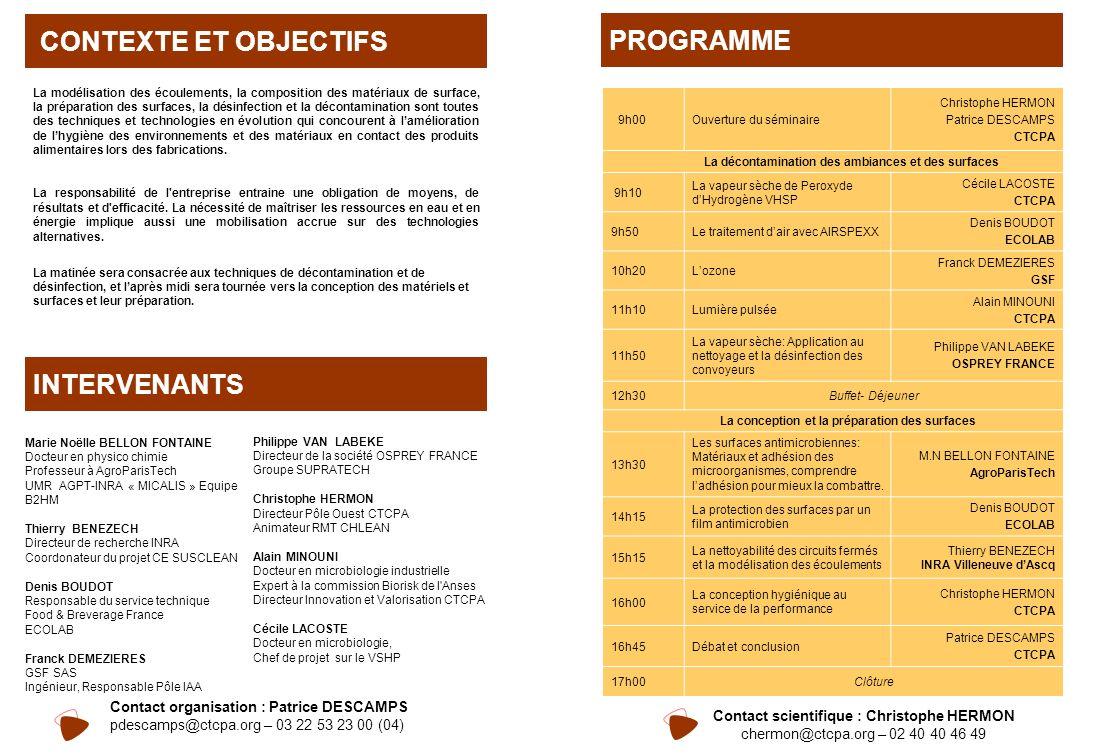PROGRAMME CONTEXTE ET OBJECTIFS INTERVENANTS Contact organisation : Patrice DESCAMPS pdescamps@ctcpa.org – 03 22 53 23 00 (04) Marie Noëlle BELLON FON