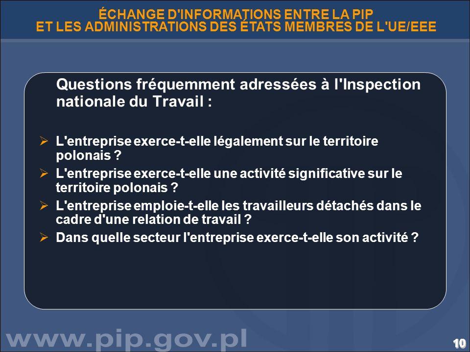 101010101010101010101010101010101010 ÉCHANGE D'INFORMATIONS ENTRE LA PIP ET LES ADMINISTRATIONS DES ÉTATS MEMBRES DE L'UE/EEE Questions fréquemment ad