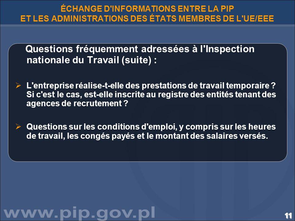 111111111111111111111111111111111111 ÉCHANGE D'INFORMATIONS ENTRE LA PIP ET LES ADMINISTRATIONS DES ÉTATS MEMBRES DE L'UE/EEE Questions fréquemment ad