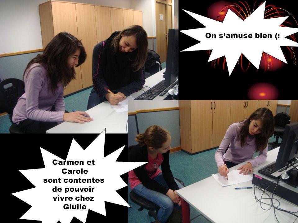 On samuse bien (: Carmen et Carole sont contentes de pouvoir vivre chez Giulia