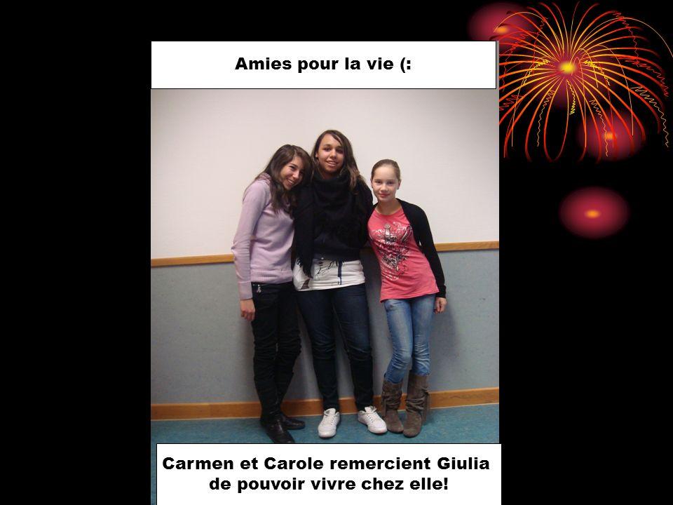 Amies pour la vie (: Carmen et Carole remercient Giulia de pouvoir vivre chez elle!