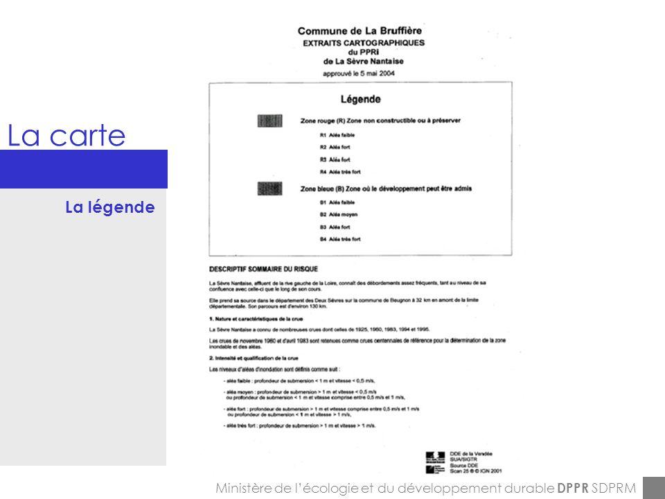 ENPC-7&8-12-2005 La carte Ministère de lécologie et du développement durable DPPR SDPRM La légende
