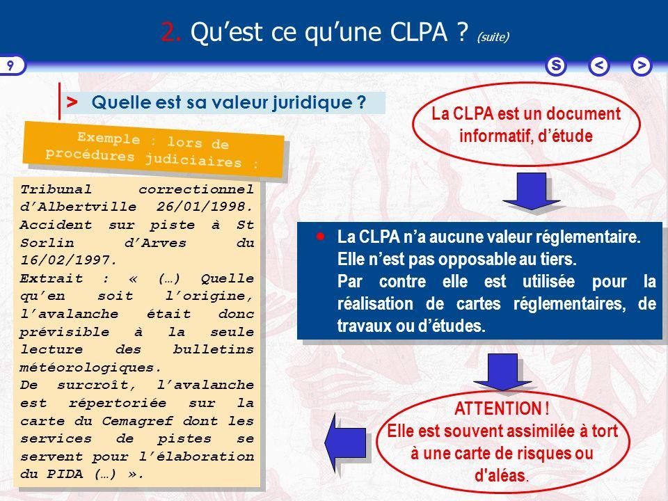 <>S 10 2.Quest ce quune CLPA .