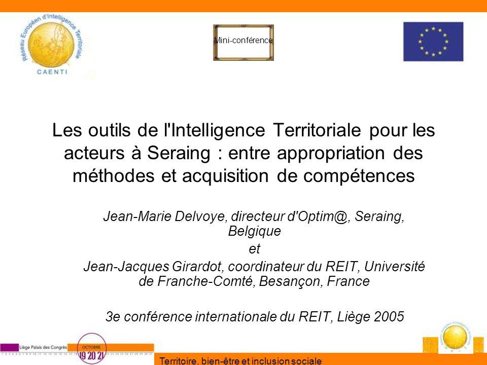 Territoire, bien-être et inclusion sociale Les outils de l'Intelligence Territoriale pour les acteurs à Seraing : entre appropriation des méthodes et