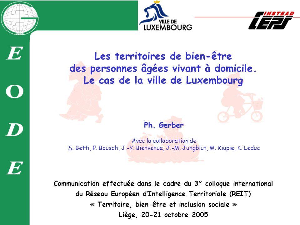 Les territoires de bien-être des personnes âgées vivant à domicile. Le cas de la ville de Luxembourg Communication effectuée dans le cadre du 3° collo