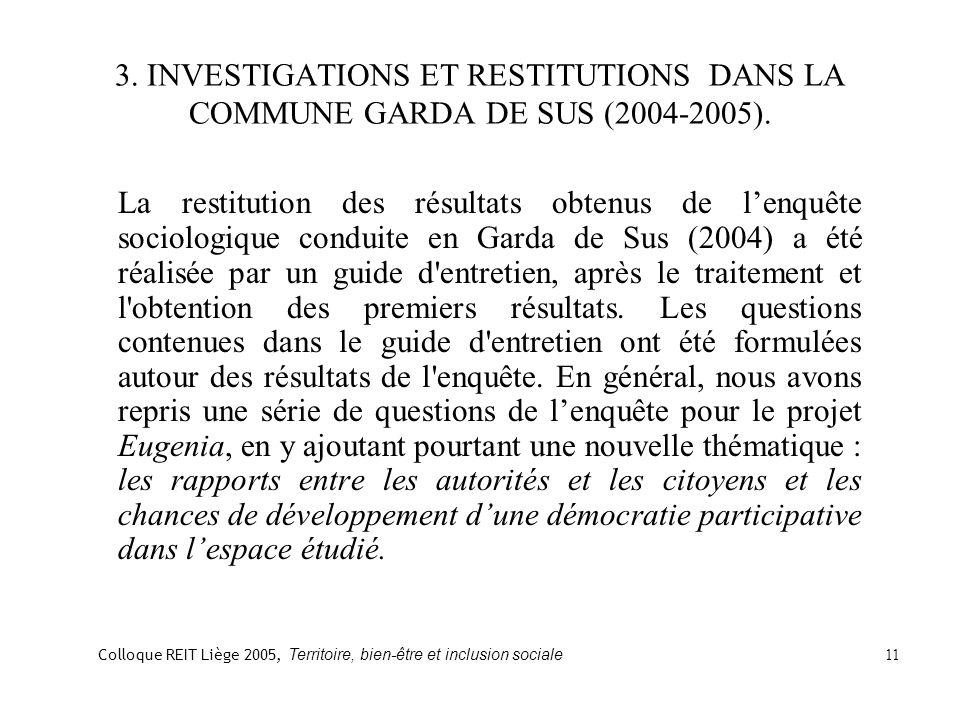 3. INVESTIGATIONS ET RESTITUTIONS DANS LA COMMUNE GARDA DE SUS (2004-2005).
