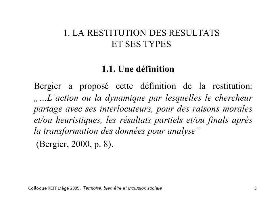 1. LA RESTITUTION DES RESULTATS ET SES TYPES 1.1.