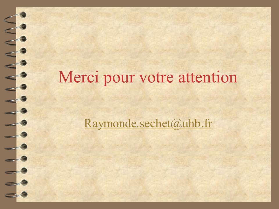 Merci pour votre attention Raymonde.sechet@uhb.fr