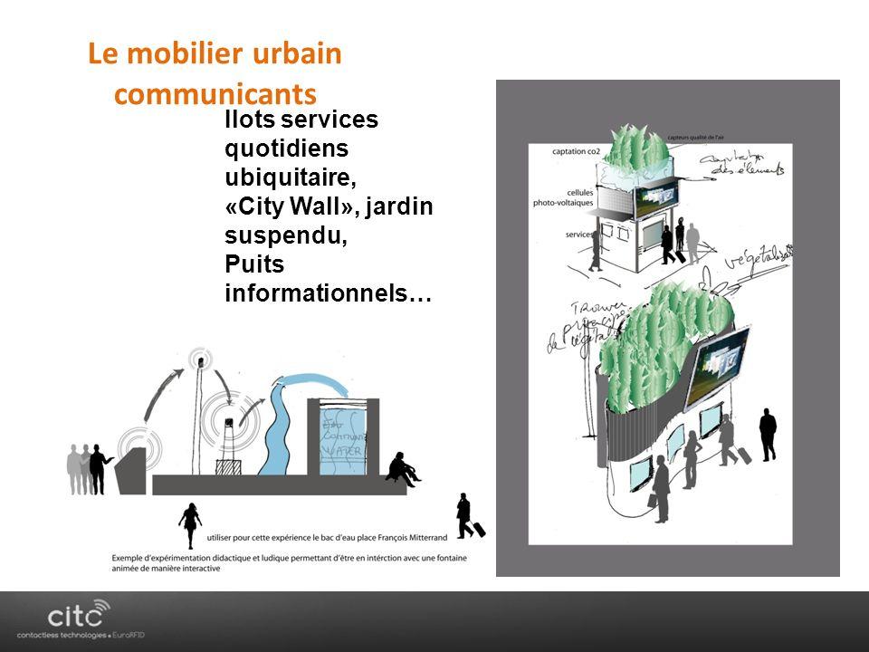 Ilots services quotidiens ubiquitaire, «City Wall», jardin suspendu, Puits informationnels… Le mobilier urbain communicants