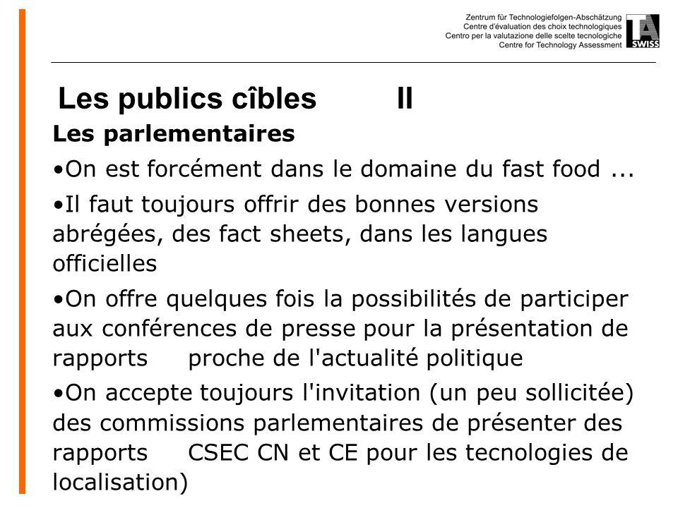 www.oeko.de Les publics cîbles II Les parlementaires On est forcément dans le domaine du fast food...