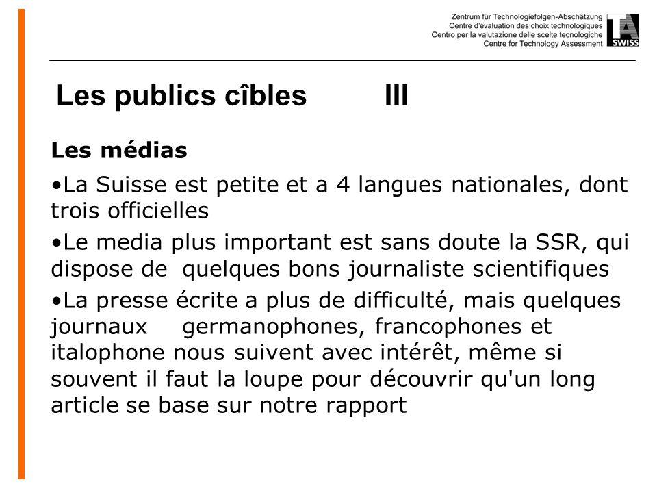 www.oeko.de Les publics cîbles III Les médias La Suisse est petite et a 4 langues nationales, dont trois officielles Le media plus important est sans