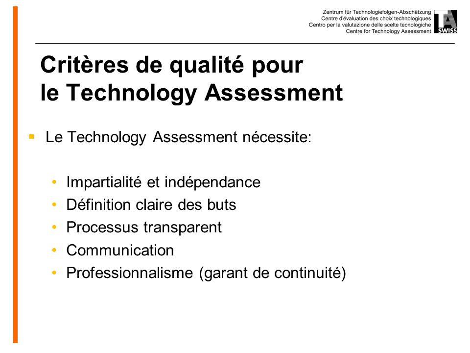 www.oeko.de Critères de qualité pour le Technology Assessment Le Technology Assessment nécessite: Impartialité et indépendance Définition claire des buts Processus transparent Communication Professionnalisme (garant de continuité)