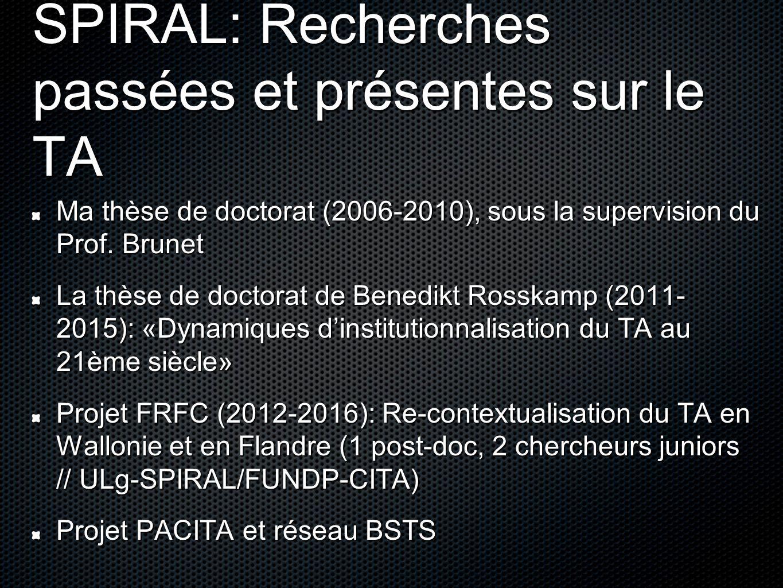 SPIRAL: Recherches passées et présentes sur le TA Ma thèse de doctorat (2006-2010), sous la supervision du Prof.