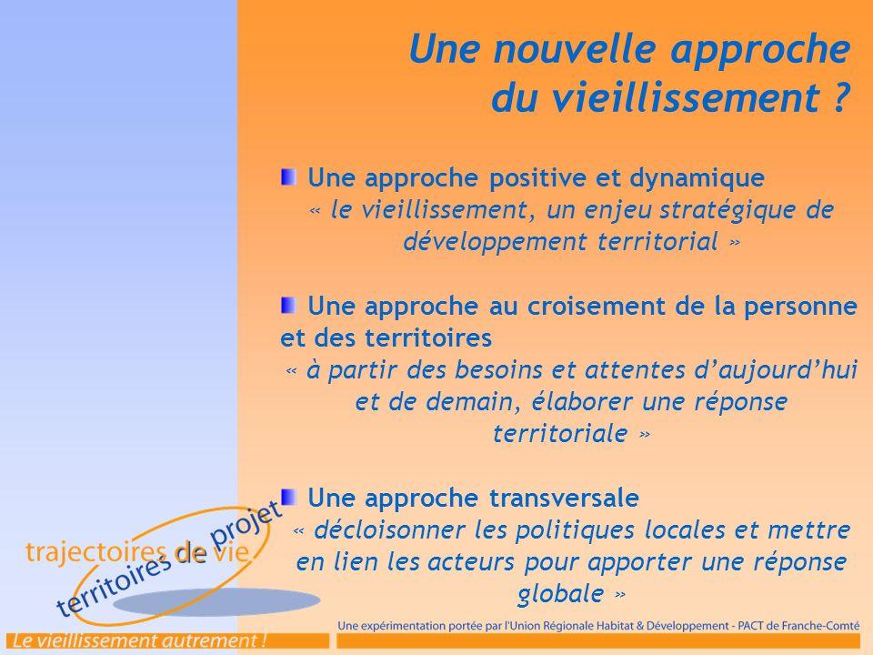Une nouvelle approche du vieillissement ? Une approche positive et dynamique « le vieillissement, un enjeu stratégique de développement territorial »