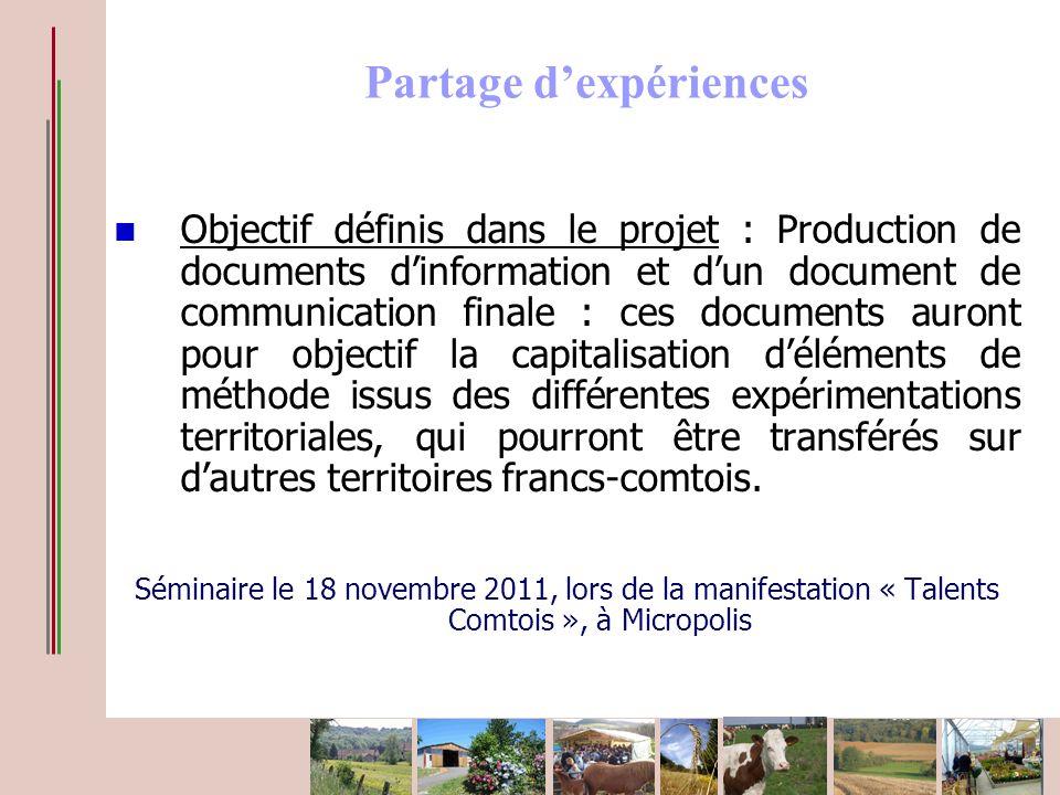 Objectif définis dans le projet : Production de documents dinformation et dun document de communication finale : ces documents auront pour objectif la