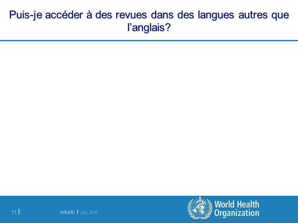 HINARI | July 2010 11 | Puis-je accéder à des revues dans des langues autres que langlais?