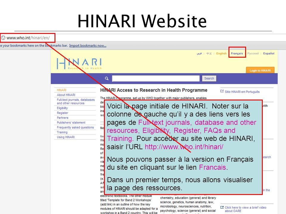 HINARI Website Voici la page initiale de HINARI. Noter sur la colonne de gauche quil y a des liens vers les pages de Full-text journals, database and