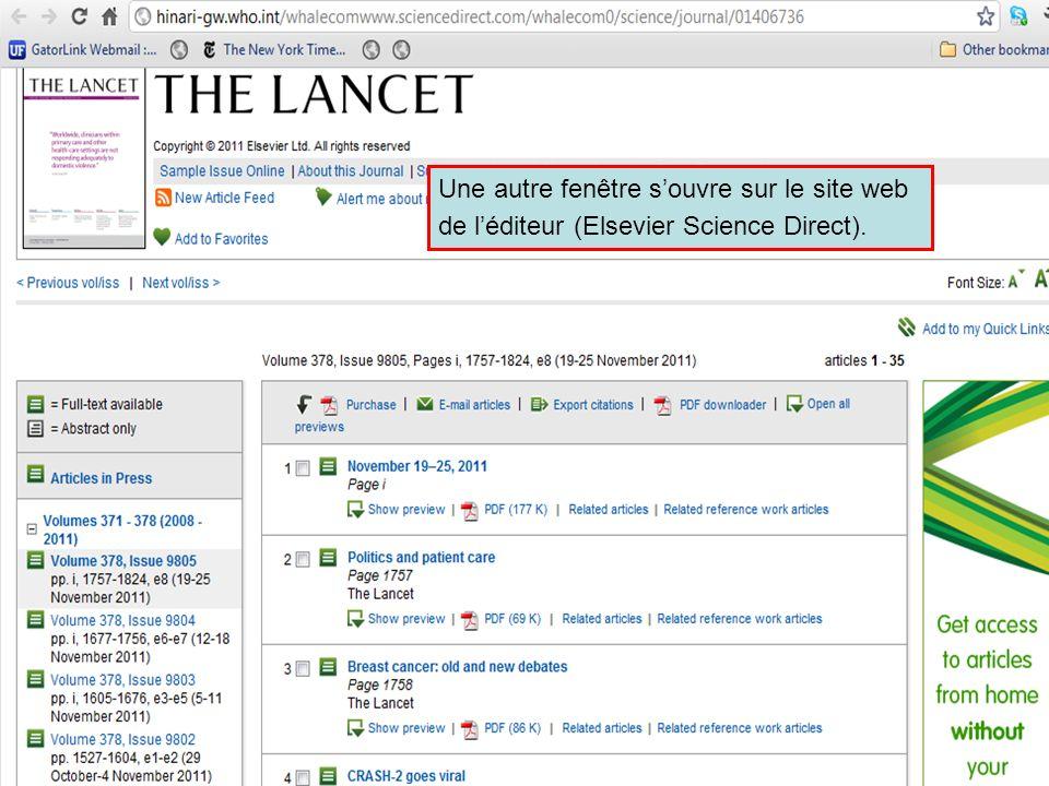 Accessing journals by title 4 Une autre fenêtre souvre sur le site web de léditeur (Elsevier Science Direct).
