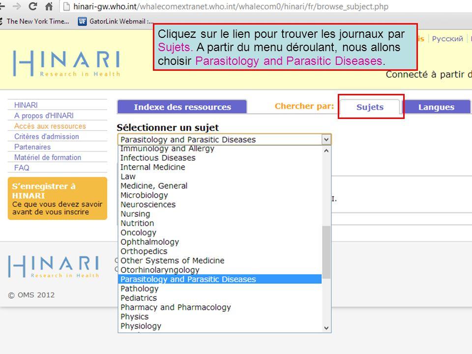 Cliquez sur le lien pour trouver les journaux par Sujets. A partir du menu déroulant, nous allons choisir Parasitology and Parasitic Diseases.